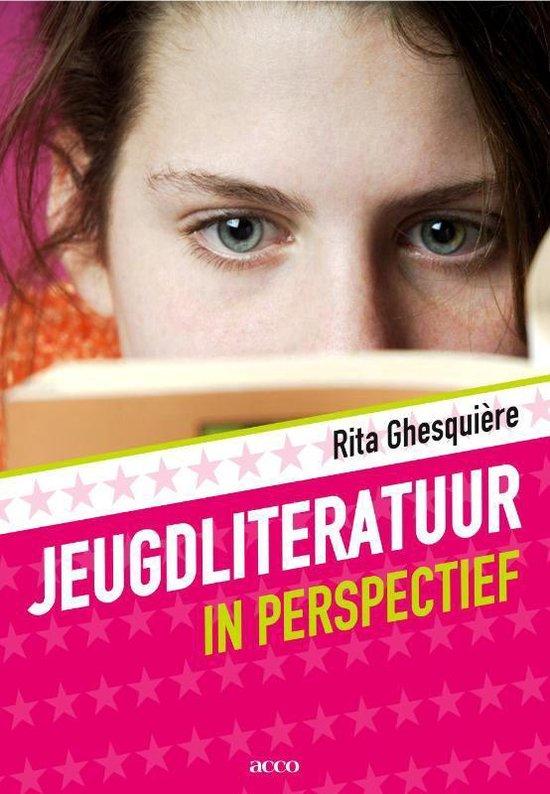 Jeugdliteratuur in perspectief - Rita Ghesquiere |