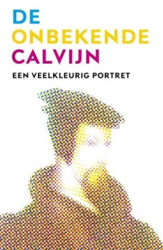 Boek cover De Onbekende Calvijn van De Boer (Paperback)