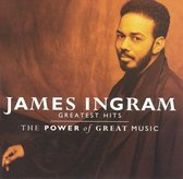 The Power Of Great Music: Best Of James Ingram