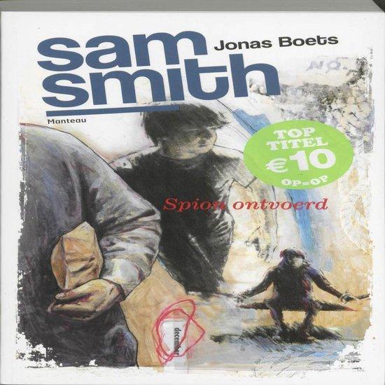 Sam Smith - Spion ontvoerd - Jonas Boets |