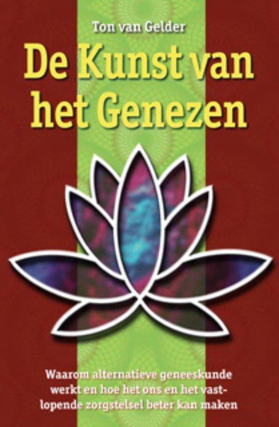 De Kunst van het Genezen - Ton van Gelder   Readingchampions.org.uk