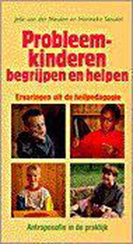 PROBLEEMKINDEREN BEGRIJPEN EN HELPEN - Jelle van der Meulen  