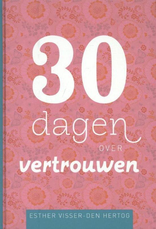 30 dagen over vertrouwen - Visser-H, Esther |