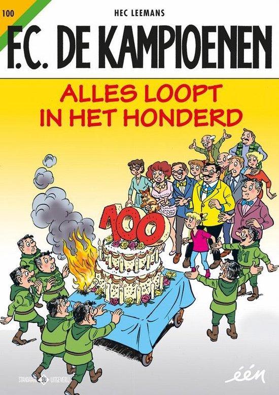 F.C. De Kampioenen 100 - Alles loopt in het honderd - Hec Leemans |