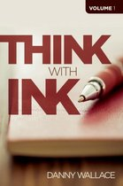 Think with Ink - Vol 1