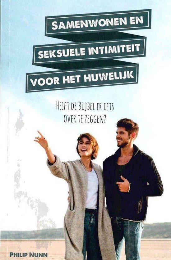 Samenwonen en seksuele intimiteit voor het huwelijk - Philip Nunn pdf epub