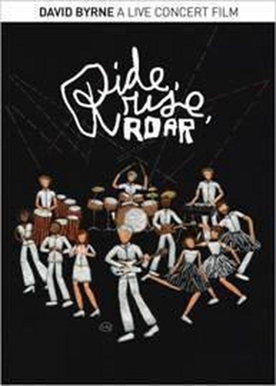 David Byrne - Ride, Rise, Roar: A Live Concert Film
