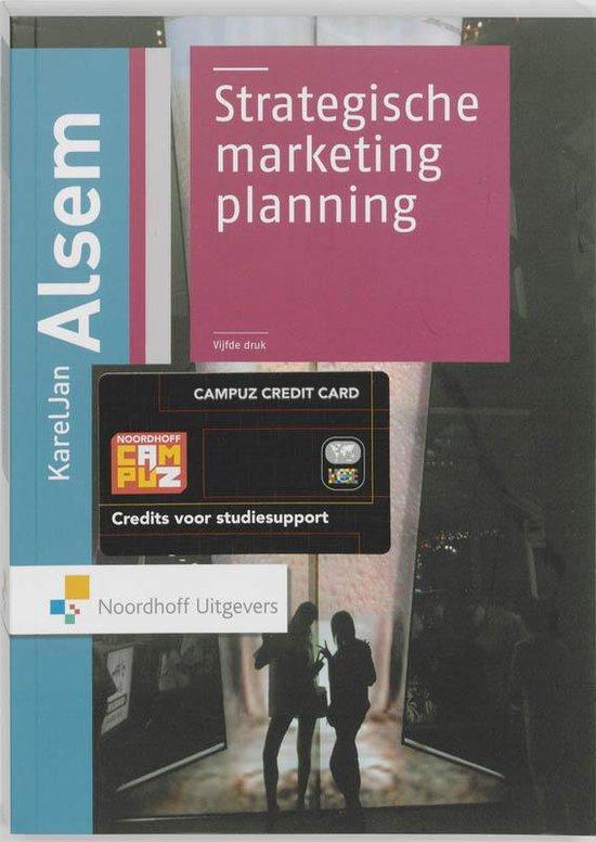 Strategische Marketing Planning - K.J. Alsem |
