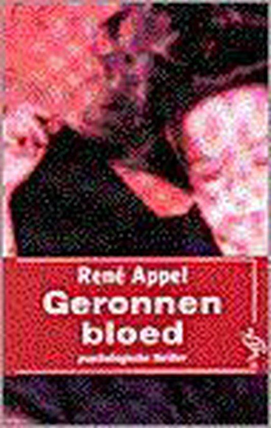 Geronnen bloed - Rene Appel |