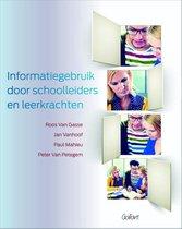 Informatiegebruik door schoolleiders en leerkrachten