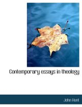 Contemporary Essays in Theology