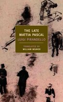 Boek cover The Late Mattia Pascal van Luigi Pirandello (Paperback)