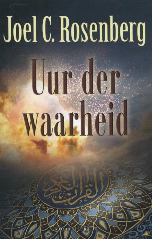 De twaalfde imam 3 - Uur der waarheid - Joel C. Rosenberg |
