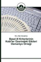 Basel III Kriterlerinin Kobi'ler Uzerindeki Etkileri Osmaniye Orne I