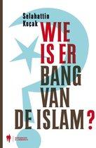 Wie is er bang van de Islam