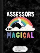 Assessors Are Magical Composition Notebook