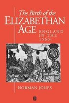 The Birth of the Elizabethan Age