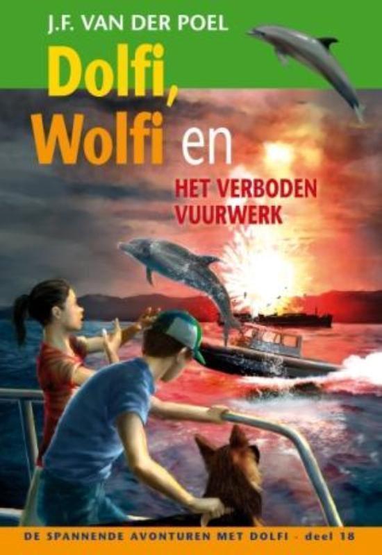 Cover van het boek 'Dolfi Wolfi en het verboden vuurwerk  / 18'