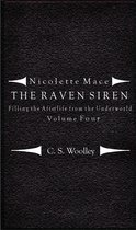 Nicolette Mace: The Raven Siren - Filling the Afterlife from the Underworld Volume 4