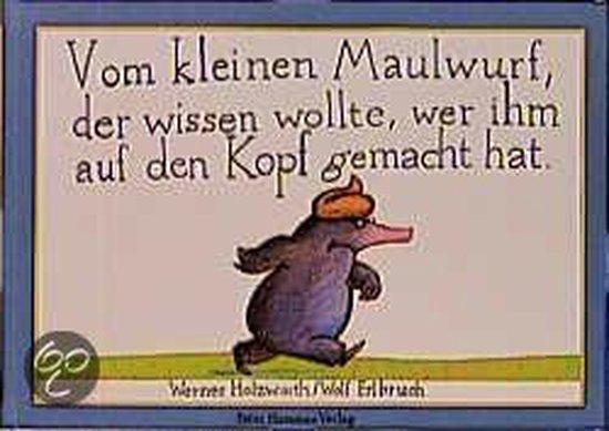 Afbeelding van Vom kleinen Maulwurf, der wissen wollte, wer ihm auf den Kopt gemacht...