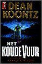 Boek cover Het koude vuur van Dean Koontz