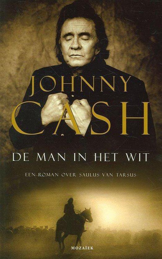 Cover van het boek 'De man in het wit' van J. Cash