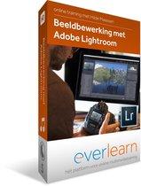 Beeldbewerking met Lightroom Classic CC    Nederlandse online training   everlearn