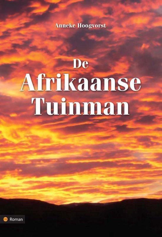 De Afrikaanse tuinman - Anneke Hoogvorst |