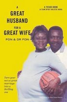 A Great Husband for a Great Wife