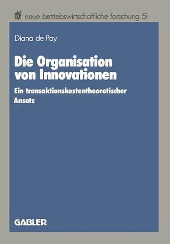 Die Organisation Von Innovationen