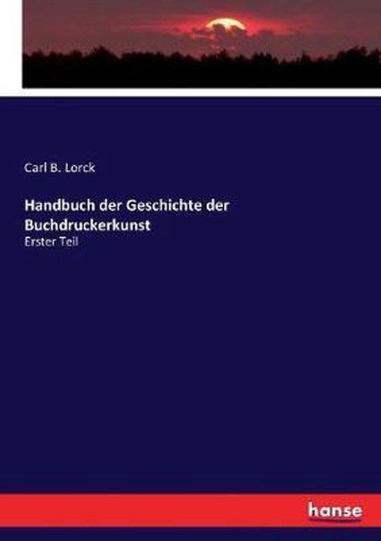 Handbuch der Geschichte der Buchdruckerkunst