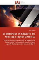 Le D�tecteur En Cd(zn)Te Du T�lescope Spatial Simbol-X
