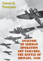 Boek cover Analysis Of German Operation Art Failures, The Battle Of Britain, 1940 van Lieutenant Colonel John Turner