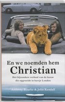 En We Noemden Hem Christian