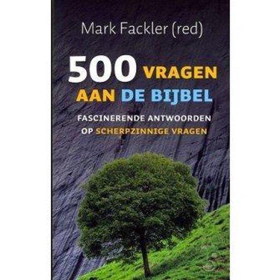 500 Vragen Over De Bijbel - Diverse auteurs |
