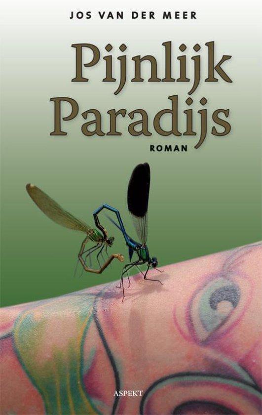 Pijnlijk paradijs - Jos van der Meer | Fthsonline.com