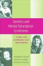 Genetics and Mental Retardation Syndromes