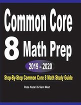 Common Core 8 Math Prep 2019 - 2020
