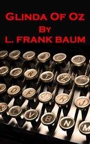 L Frank Baum - Glinda Of Oz