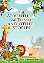The Adventures of Tonti and Other Stories