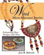 Wired Micro-Macram Jewelry