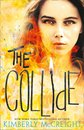 The Collide (The Outliers, Book 3)