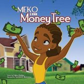 Meko and The Money Tree