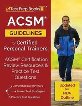 ACSM Guidelines for Certified Personal Trainers