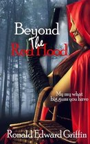 Beyond the Red Hood