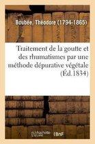 Memoire Sur Le Traitement de la Goutte Et Des Rhumatismes Aigus Et Chroniques