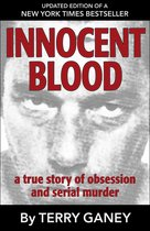 Omslag Innocent Blood: A True Story of Obsession and Serial Murder