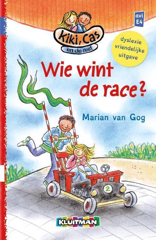 Kiki, Cas en de rest - Wie wint de race? - Marian van Gog  