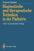 Diagnostische und Therapeutische Techniken in der Padiatrie