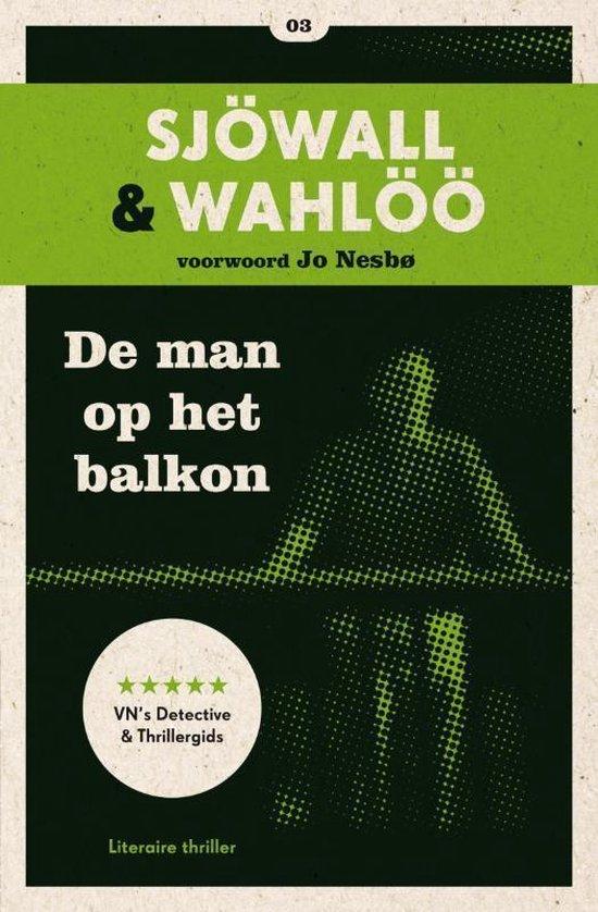 Cover van het boek 'De man op het balkon / druk Heruitgave' van M. Sjowall